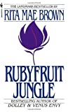 Rubyfruit Jungle (055327886X) by Brown, Rita Mae