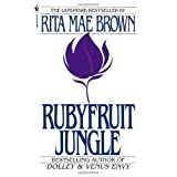 Rubyfruit Jungle ~ Rita Mae Brown