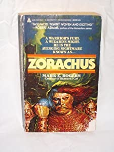 Zorachus by Mark Rogers