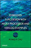 Embedded SoPC Design with Nios II Processor and Verilog Examples ebook download