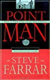 Point Man: How a Man Can Lead His Family (1590521269) by Farrar, Steve