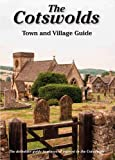 img - for The Cotswolds Town and Village Guide: The Definitive Guide to Places of Interest in the Cotswolds (Driveabout) book / textbook / text book