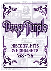 Deep Purple: History, Hits & Highlights '68-'76