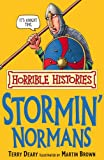 Terry Deary The Stormin' Normans (Horrible Histories)