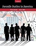 Juvenile Justice In America (7th Edition)