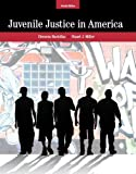 Juvenile Justice In America (7th Edition)