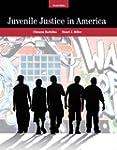 Juvenile Justice In America (7th Edit...