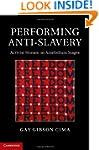 Performing Anti-Slavery: Activist Wom...
