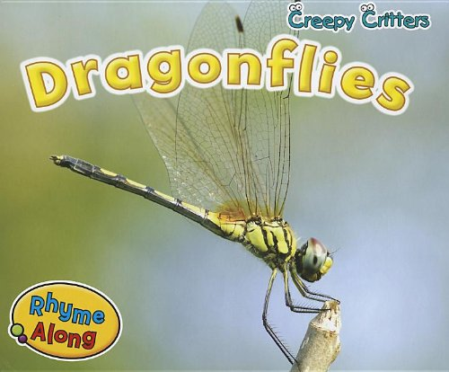 Dragonflies (Creepy Critters)