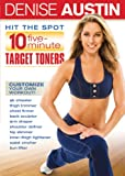Denise Austin : Hit The Spot : 10 five minute target toners