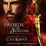 Swords and Scimitars: Alaia Chronicles: Legends (       UNABRIDGED) by Cate Rowan Narrated by Rish Outfield