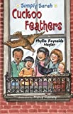 img - for Cuckoo Feathers (Simply Sarah series Book 2) book / textbook / text book
