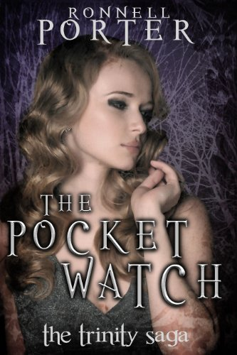 The Pocket Watch (The Trinity Saga, Book 1) (Ronnell D Porter compare prices)