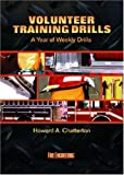 img - for Volunteer Training Drills: A Year of Weekly Drills by Howard A. Chatterton (1998-10-01) book / textbook / text book