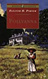 Pollyanna (Turtleback School & Library Binding Edition) (Puffin Classics)