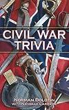 img - for Civil War Trivia book / textbook / text book