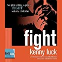Fight: God's Man Series (       UNABRIDGED) by Kenny Luck Narrated by Kenny Luck
