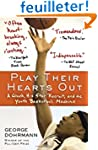 Play Their Hearts Out: A Coach, His S...