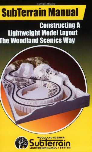 SubTerrain Manual - Constructing a Lightweight Model Layout the Woodland Scenics Way