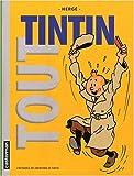 Tout Tintin : L\'intégrale des aventures de Tintin par  Hergé