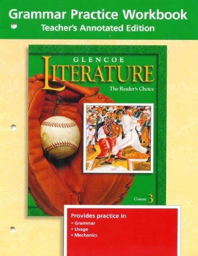 Glencoe Literature Grade 8, Grammar Practice Workbook, Teacher's Annotated Edition ) 2001