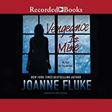 Vengeance Is Mine (       UNABRIDGED) by Joanne Fluke Narrated by Linda Stephens