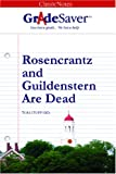GradeSaver(tm) ClassicNotes Rosencrantz and Guildenstern Are Dead