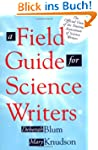 A Field Guide for Science Writers: Th...