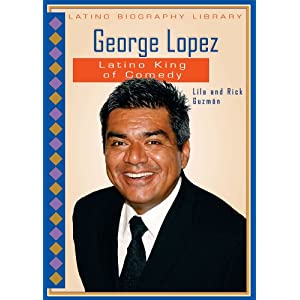 Amazon.com: George Lopez: Latino King of Comedy (Latino Biography ...