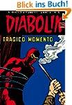 DIABOLIK (185): Tragico momento (Ital...