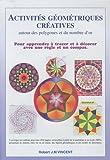 Activités géométriques autour des polygones et du nombre d'or : Pack en 3 volumes
