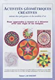 echange, troc Robert J.M. Vincent, Michèle Roberts - Activités géométriques autour des polygones et du nombre d'or : Pack en 3 volumes