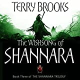 The Wishsong of Shannara: Number 3 in the Series
