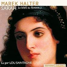Sarah (La bible au féminin 1) | Livre audio Auteur(s) : Marek Halter Narrateur(s) : Lou Saintagne