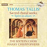 The Sixteen Choir Thomas Tallis: Sacred Choral Works, Spem in alium