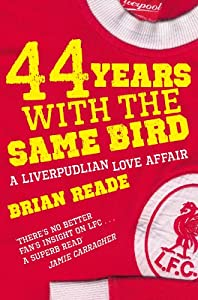 44 Years With The Same Bird: A Liverpudlian Love Affair by Pan