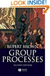 Group Processes: Dynamics Within and...