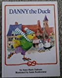 Danny The Duck: Happy Books (0517653095) by Dalmais, Anne-Marie
