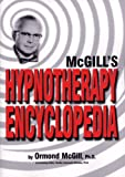 McGill's Hypnotherapy Encyclopedia (0912559748) by McGill, Ormond