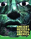 img - for Ancient Mexico and Central America: Archaeology and Culture History book / textbook / text book