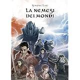 La Nemesi dei Mondi (La Chiamata del Destino - Volume 1)di Simone Lari