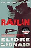 Raylan: A Novel by Elmore Leonard