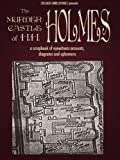 img - for The Murder Castle of HH Holmes: A Scrapbook of Eyewitness Accounts, Diagrams, and Ephemera: Mini Edition (Chicago Unbelievable) book / textbook / text book