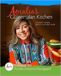 Amalia S Guatemalan Kitchen