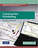 img - for By Jay S. Newitt Construction Scheduling: Principles and Practices (2nd Edition) book / textbook / text book