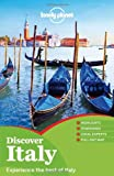 Lonely Planet Lonely Planet Discover Italy: Experience the best of Italy (Travel Guide)