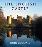 The English Castle: 1066-1650 (Paul Mellon Centre for Studies) (The Paul Mellon Centre for Studies in British Art)