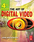 The art of digital video /
