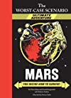 Worst-Case Scenario Ultimate Adventure #2: Mars!