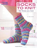 Socks to Knit for Those You Love (1609002261) by Eckman, Edie